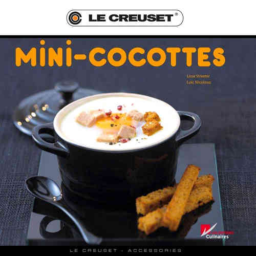 Le Creuset - Mini-Cocottes-Cookbook